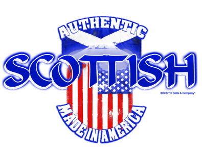 Authentic Scottish Made in America | by 3 Celts & Company